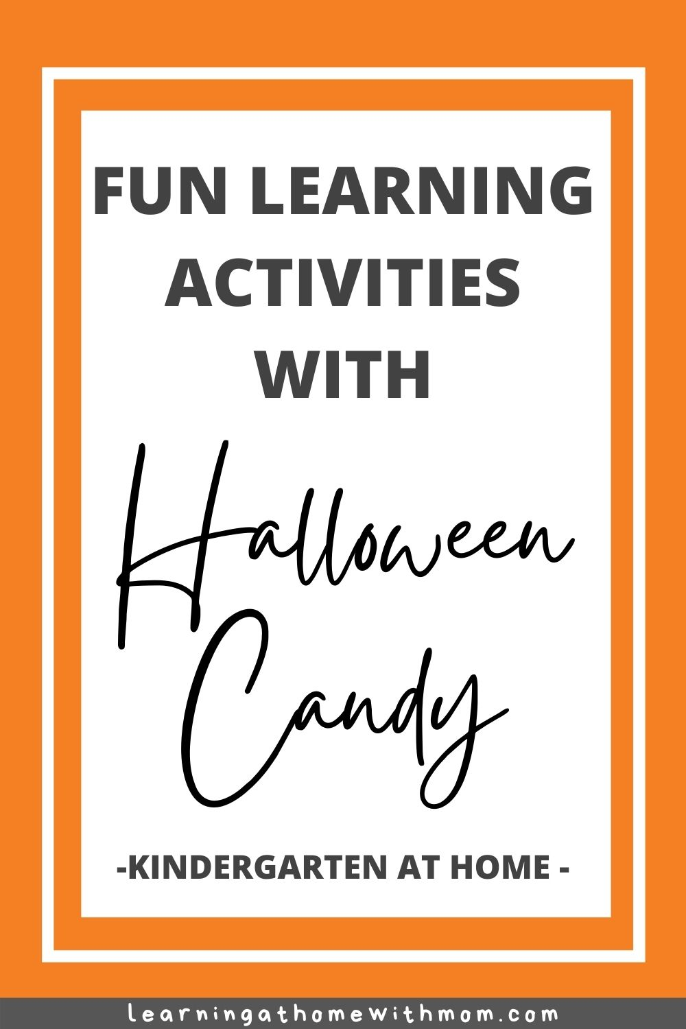 pin this post kindergarten learning activities with halloween candy