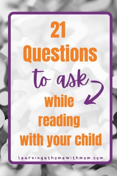 Pin this post - 21 QUestions to ask while reading to your child