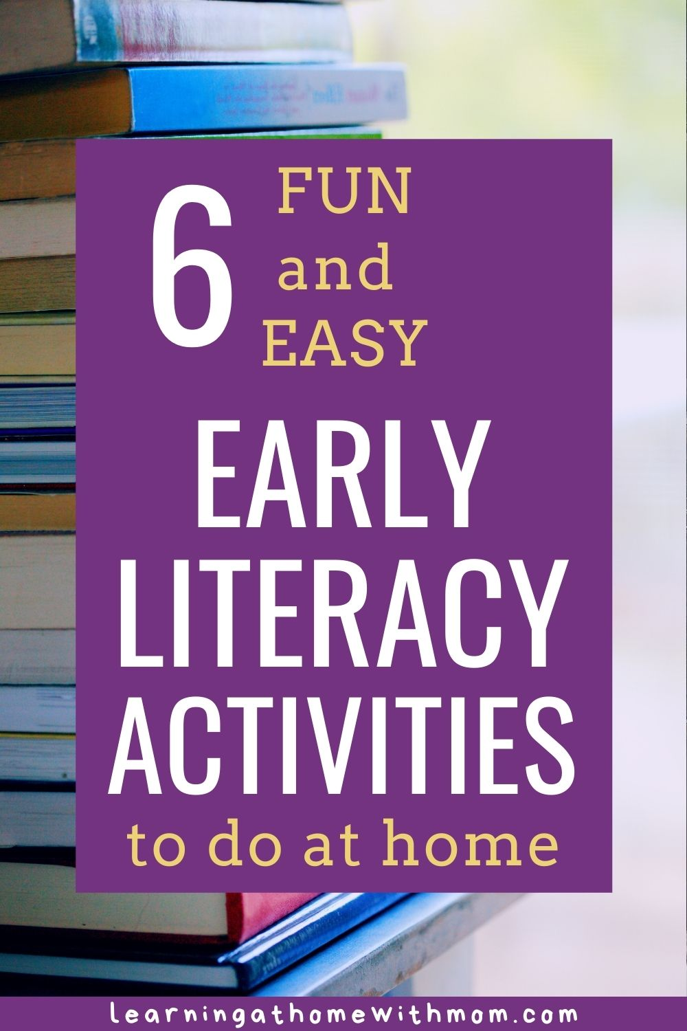 pin graphic for early literacy activities to do at home